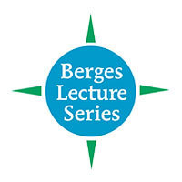 John A. Berges Lecture Series in Business Ethics