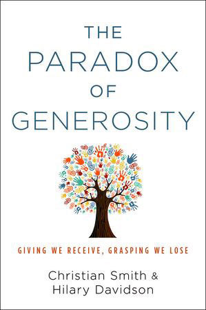 """The Paradox of Generosity"" by Christian Smith"