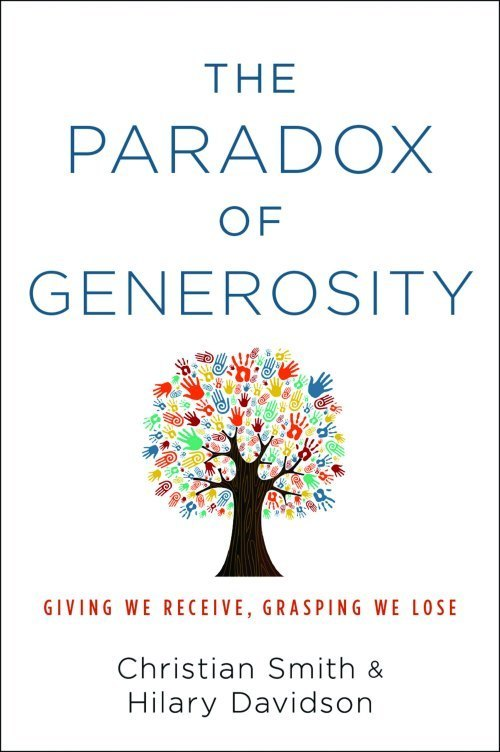 Paradox of Generosity, by Christian Smith and Hilary Davidson