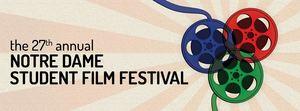 27th annual Notre Dame Student Film Festival