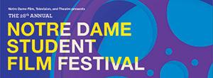Notre Dame Student Film Festival