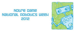 Notre Dame National Robotics Week