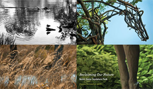 Reclaiming Our Nature, Notre Dame Sculpture Park, Opens November 2012