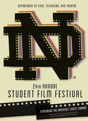 24th annual University of Notre Dame Student Film Festival