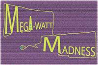 Megawatt Madness